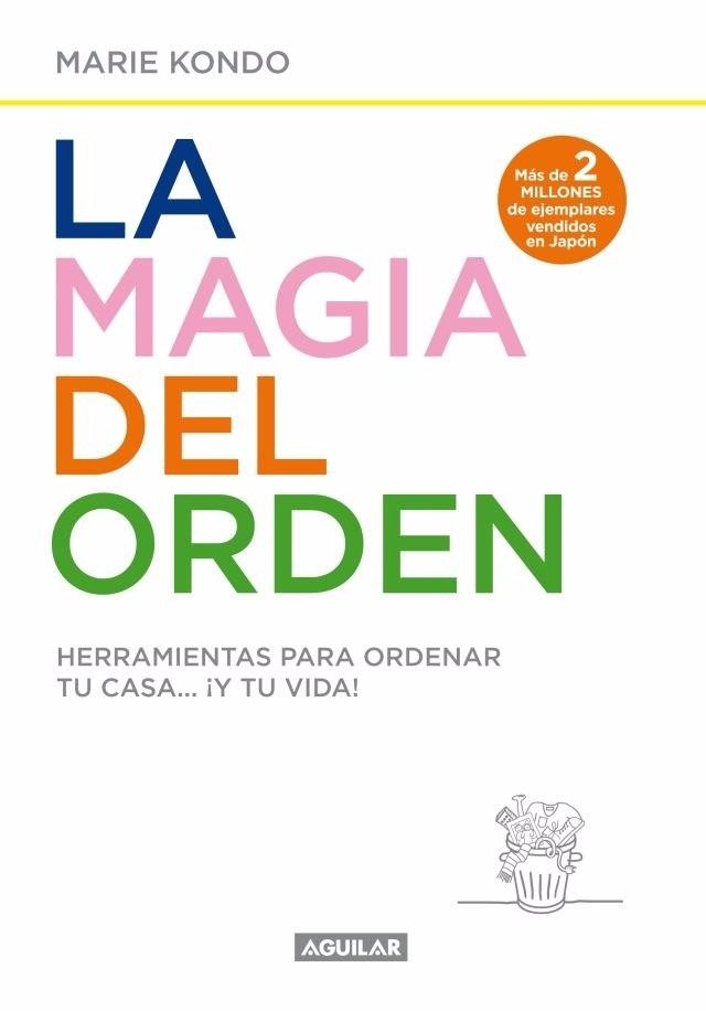 La magia del orden un libro que cambiar tu vida the t for La magia del orden